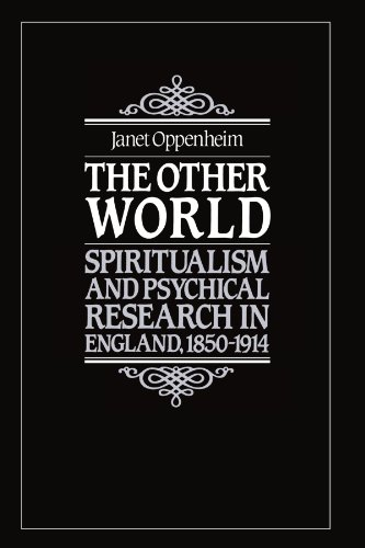 The Other World: Spiritualism and Psychical Research in England, 1850 1914 9780521347679