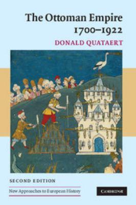 The Ottoman Empire, 1700-1922 - 2nd Edition