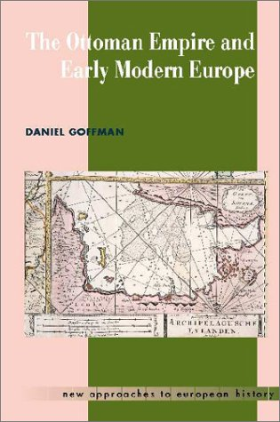 The Ottoman Empire and Early Modern Europe 9780521459082
