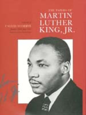 The Papers of Martin Luther King, JR.: Volume I: Called to Serve, January 1929-June 1951