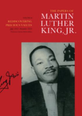 The Papers of Martin Luther King, JR.: Volume II: Rediscovering Precious Values, July 1951 - November 1955 9780520079519