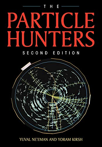 The Particle Hunters 9780521476867