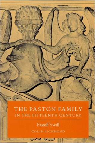 The Paston Family in the Fifteenth Century: Volume 2, Fastolf's Will 9780521520287