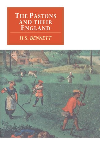 The Pastons and Their England: Studies in an Age of Transition