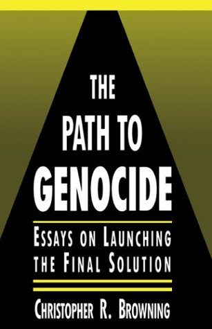 The Path to Genocide: Essays on Launching the Final Solution 9780521417013