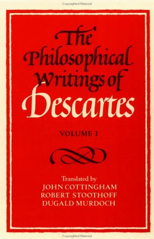 The Philosophical Writings of Descartes: Volume 1 9780521288071