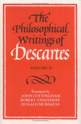 The Philosophical Writings of Descartes: Volume 2 9780521288088