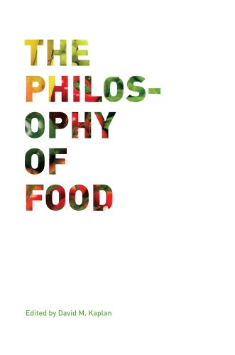 The Philosophy of Food 9780520269347