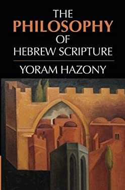 The Philosophy of Hebrew Scripture 9780521176675