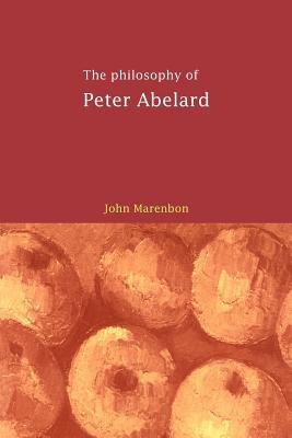 The Philosophy of Peter Abelard