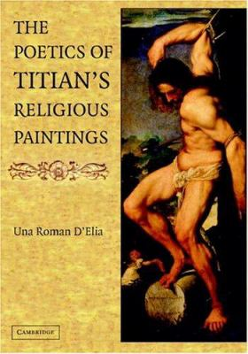 The Poetics of Titian's Religious Paintings 9780521827355