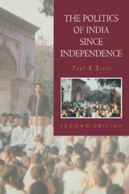 The Politics of India Since Independence - 2nd Edition