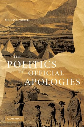 The Politics of Official Apologies 9780521693851