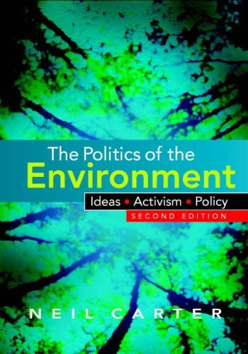 The Politics of the Environment: Ideas, Activism, Policy 9780521687454