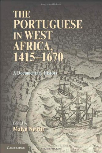 The Portuguese in West Africa, 1415-1670: A Documentary History 9780521768948