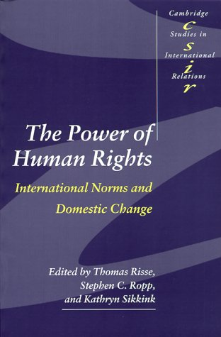The Power of Human Rights: International Norms and Domestic Change 9780521658829