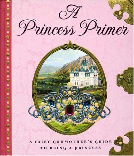 The Princess Primer 9780525477655