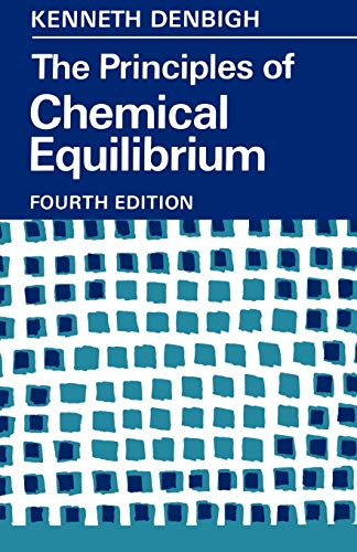 The Principles of Chemical Equilibrium: With Applications in Chemistry and Chemical Engineering 9780521281508