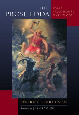 The Prose Edda: Tales from Norse Mythology 9780520012325