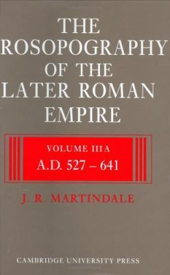 The Prosopography of the Later Roman Empire 2 Part Set: Volume 3, Ad 527 641