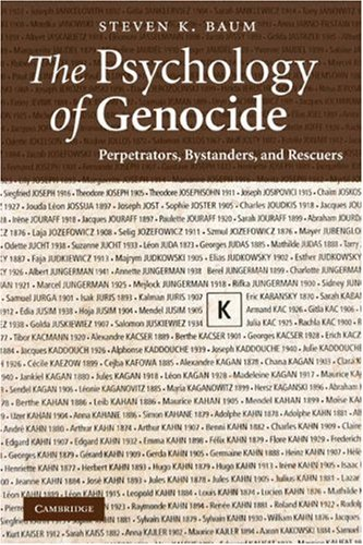 The Psychology of Genocide: Perpetrators, Bystanders, and Rescuers 9780521713924