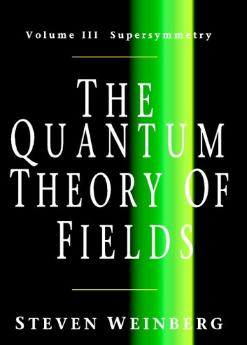 The Quantum Theory of Fields: Supersymmetry 9780521670555