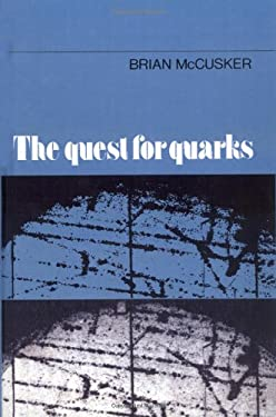 The Quest for Quarks 9780521248501