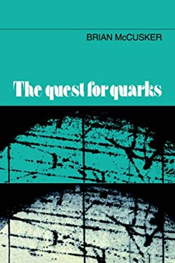 The Quest for Quarks 9780521019309