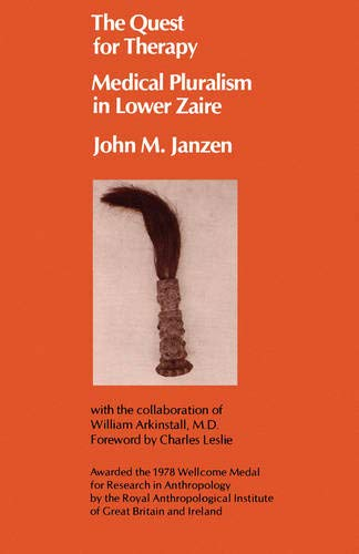 The Quest for Therapy in Lower Zaire 9780520046337