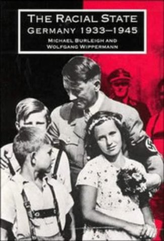 The Racial State: Germany 1933 1945