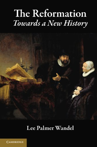The Reformation: Towards a New History 9780521717977