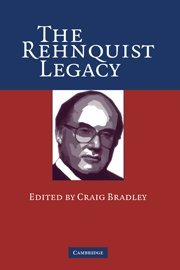 The Rehnquist Legacy 9780521859196