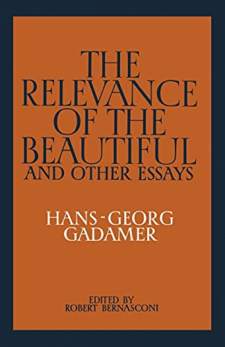 The Relevance of the Beautiful and Other Essays 9780521339537