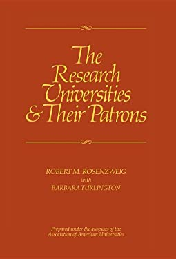 The Research Universities & Their Patrons 9780520046641