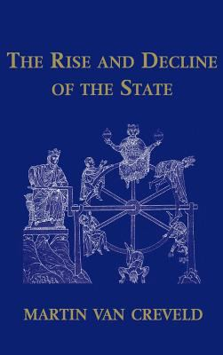The Rise and Decline of the State 9780521651905