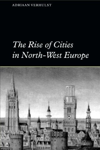 The Rise of Cities in North-West Europe 9780521469098