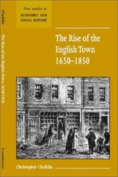 The Rise of the English Town, 1650 1850
