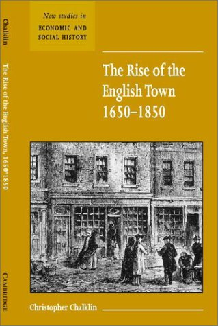 The Rise of the English Town, 1650 1850 9780521667371