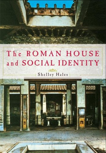 The Roman House and Social Identity 9780521735094