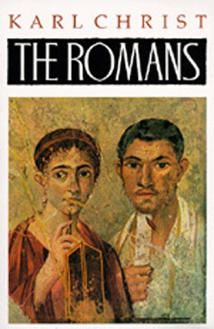 The Romans: An Introduction to Their History and Civilization 9780520056343