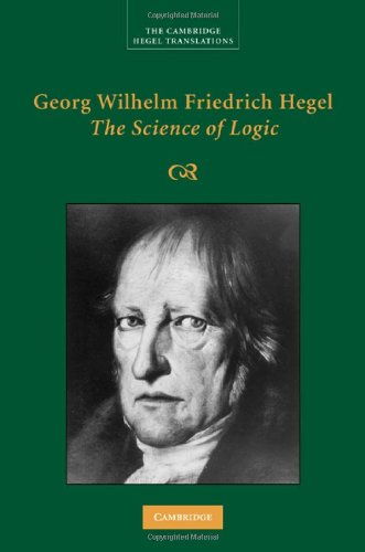 Georg Wilhelm Friedrich Hegel: The Science of Logic 9780521832557