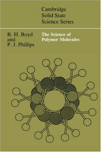 The Science of Polymer Molecules 9780521565080