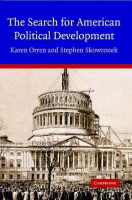 The Search for American Political Development 9780521547642