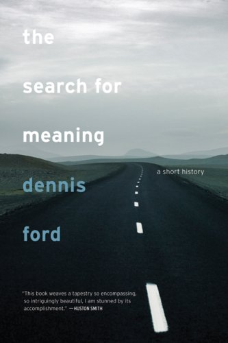 The Search for Meaning: A Short History 9780520257931