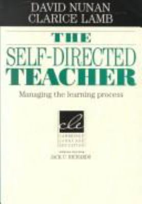 The Self-Directed Teacher: Managing the Learning Process 9780521497169