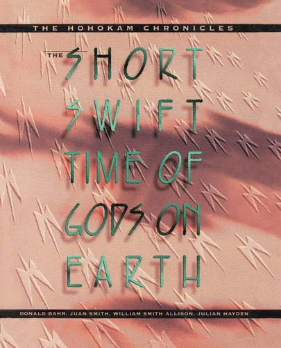 The Short, Swift Time of Gods on Earth 9780520084681