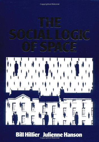 The Social Logic of Space 9780521367844