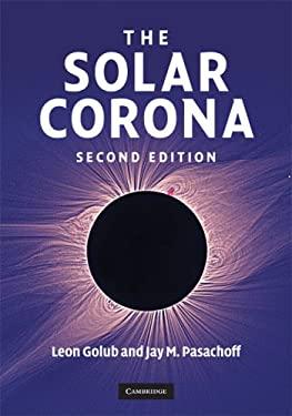 The Solar Corona 9780521882019