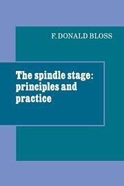 The Spindle Stage: Principles and Practice 9780521232920
