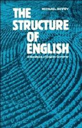 The Structure of English: A Handbook of English Grammar 1743596